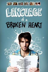 Language of a Broken Heart showtimes and tickets
