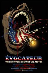 Évocateur: The Morton Downey Jr. Movie showtimes and tickets