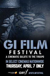 The GI Film Festival Cinematic Salute showtimes and tickets