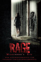 Rage: Midsummer's Eve showtimes and tickets
