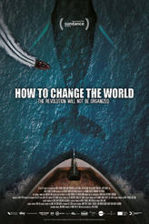 How to Change the World showtimes and tickets