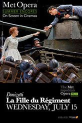 La Fille Du Regiment Met Summer Encore showtimes and tickets