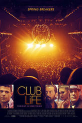 Club Life showtimes and tickets