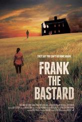 Frank the Bastard showtimes and tickets
