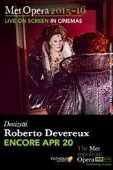 The Metropolitan Opera: Roberto Devereux ENCORE showtimes and tickets