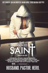 The Masked Saint showtimes and tickets