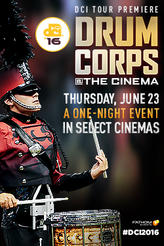 DCI 2016 Tour Premiere showtimes and tickets