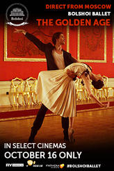 Bolshoi Ballet: The Golden Age (2016) showtimes and tickets