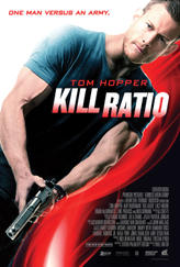 Kill Ratio showtimes and tickets
