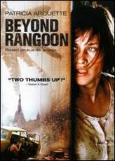 Beyond Rangoon showtimes and tickets