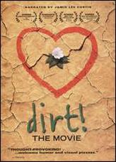 Dirt! The Movie showtimes and tickets