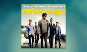 DEBUT: 'Entourage' Soundtrack Artwork and Track Listing