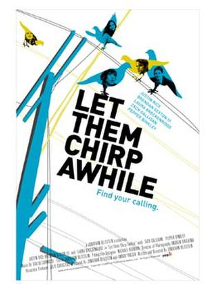 "Poster art for ""Let Them Chirp Awhile."""