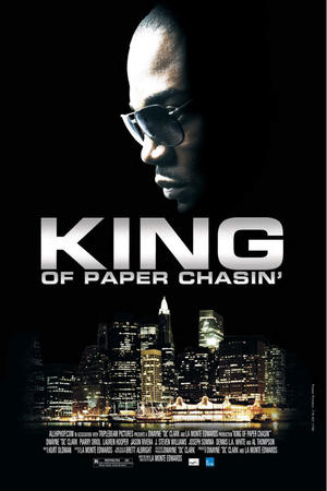"""Poster art for """"King of Paper Chasin'"""""""