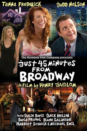 "Poster art for ""Just 45 Minutes From Broadway."""