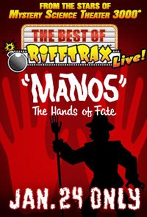 "Poster art for ""The Best of RiffTrax Live: Manos, the Hands of Fate."""