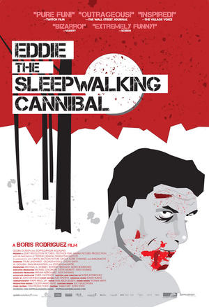 "Poster art for ""Eddie: The Sleepwalking Cannibal."""
