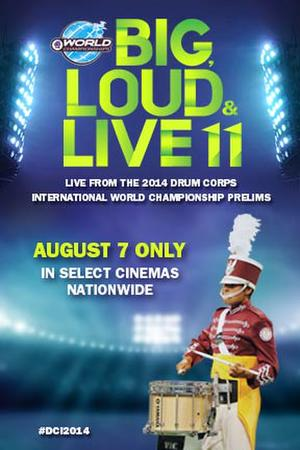 "Poster art for ""DCI 2014: Big, Loud & Live 11."""