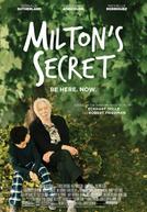 Milton's Secret showtimes and tickets