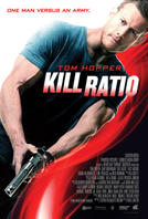 Kill Ratio showtimes and tickets