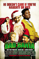 Bad Santa showtimes and tickets