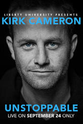 UNSTOPPABLE A Live Event with Kirk Cameron showtimes and tickets
