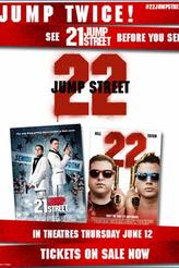 21/22 Jump Street Double Feature showtimes and tickets