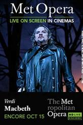 The Metropolitan Opera: Macbeth - Encore showtimes and tickets