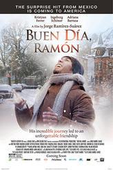 Buen Día, Ramón showtimes and tickets