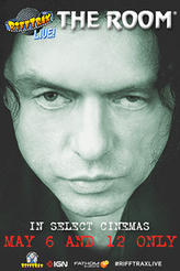 RiffTrax Live: The Room showtimes and tickets