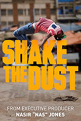 Shake the Dust showtimes and tickets