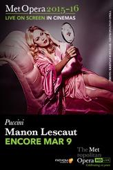 The Metropolitan Opera: Manon Lescaut ENCORE showtimes and tickets