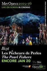 The Metropolitan Opera: Les Pêcheurs de Perles ENCORE showtimes and tickets
