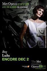 The Metropolitan Opera: Lulu ENCORE showtimes and tickets