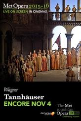 The Metropolitan Opera: Tannhäuser ENCORE showtimes and tickets