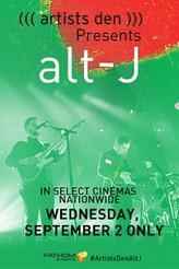 Artist's Den Presents alt-J showtimes and tickets