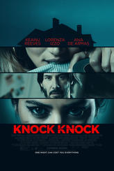 Knock Knock (2015) showtimes and tickets
