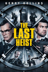 The Last Heist showtimes and tickets