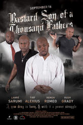 Bastard Son of a Thousand Fathers showtimes and tickets