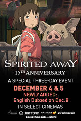 Spirited Away: 15th Anniversary showtimes and tickets