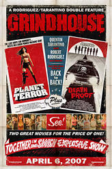 Grindhouse showtimes and tickets