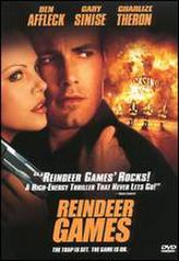 Reindeer Games showtimes and tickets