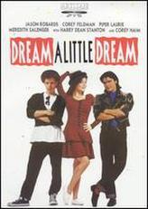 Dream a Little Dream showtimes and tickets