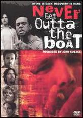 Never Get Outta the Boat showtimes and tickets