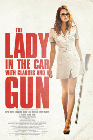 "Poster art for ""The Lady in the Car with Glasses and a Gun."""