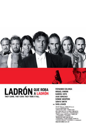 """Poster art for """"Ladron que Roba a Ladron."""""""