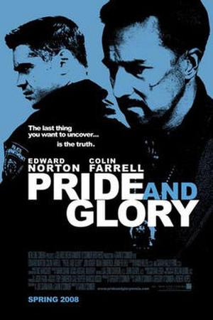 """Poster art for """"Pride and Glory."""""""