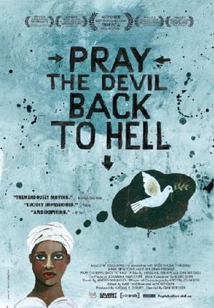 """Poster Art for """"Pray the Devil Back to Hell."""""""