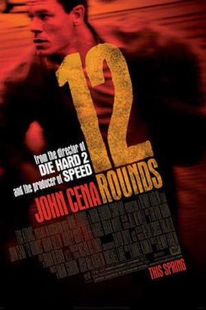 "Poster art for ""12 Rounds."""