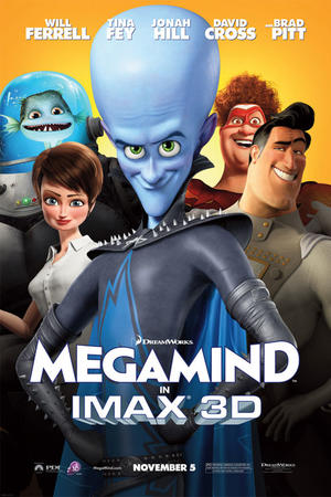 """Poster art for """"Megamind: An IMAX 3D Experience"""""""